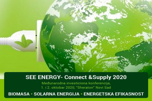 Međunarodna investiciona konferencija SEE ENERGY – Connect & Supply 1. i 2. oktobra u Novom Sadu